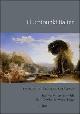 Abbildung von Schmidt / Schwarz | Fluchtpunkt Italien | 2015 | 2015 | Festschrift für Peter Ackerman... | 86