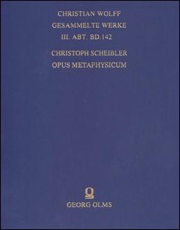 Abbildung von Scheibler | Opus metaphysicum | Reprint: Hildesheim 2015. Avec une Introduction par Frédéric de Buzon | 2015 | 2 Teilbde. | 142