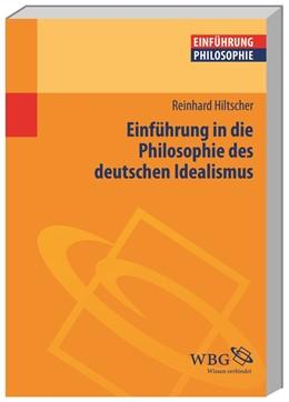 Abbildung von Hiltscher | Einführung in die Philosophie des deutschen Idealismus | 2016