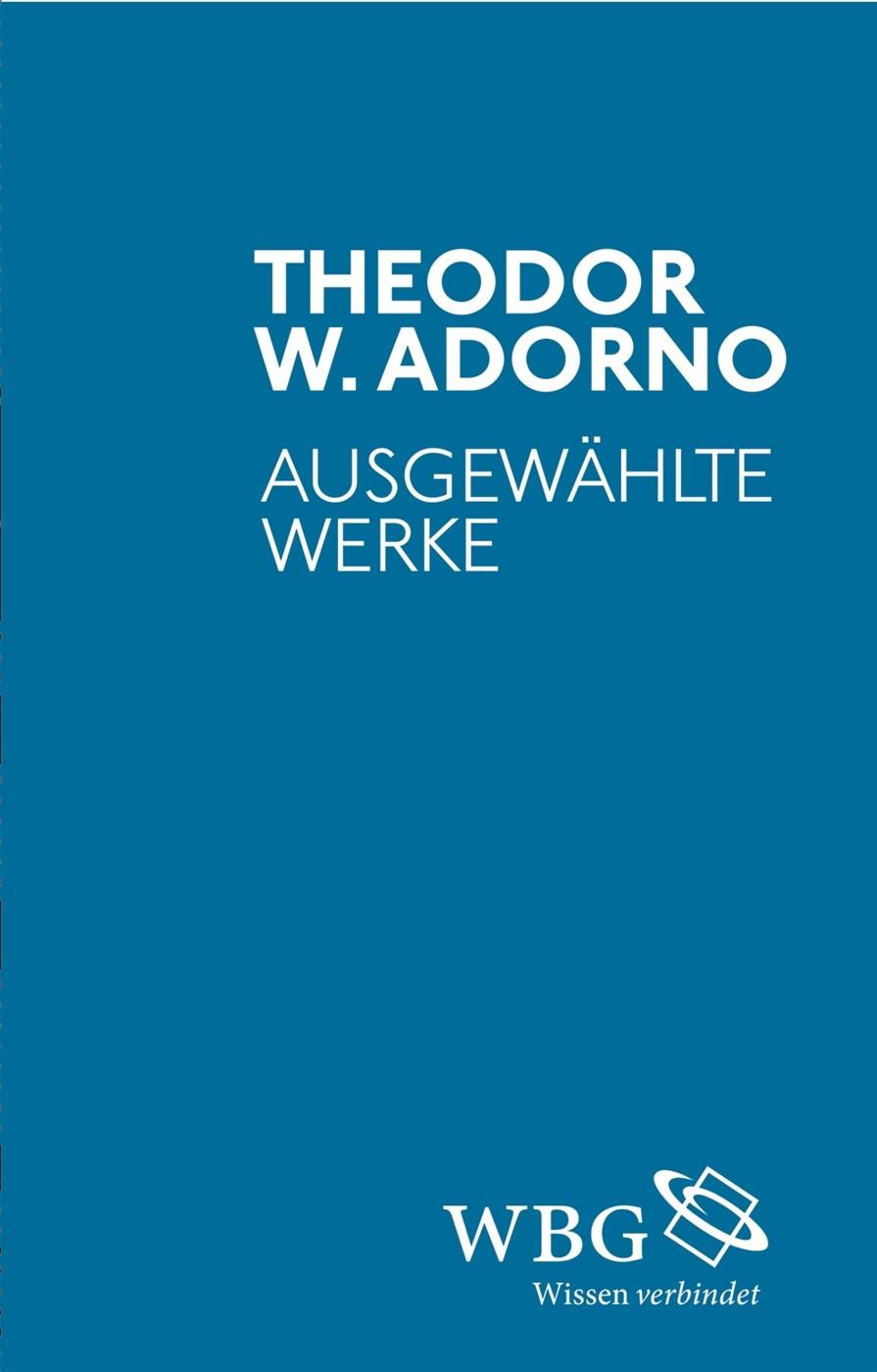 Abbildung von Adorno   Ausgewählte Werke   2015