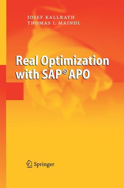 Real Optimization with SAP® APO | Kallrath / Maindl | 2006, 2014 | Buch (Cover)