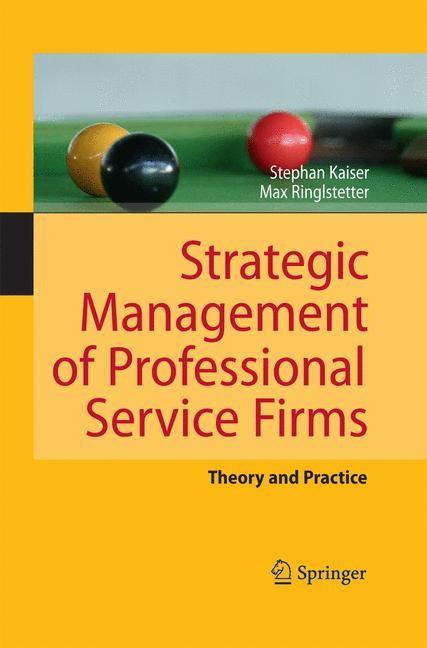 Strategic Management of Professional Service Firms | Kaiser / Ringlstetter | 2011, 2014 | Buch (Cover)
