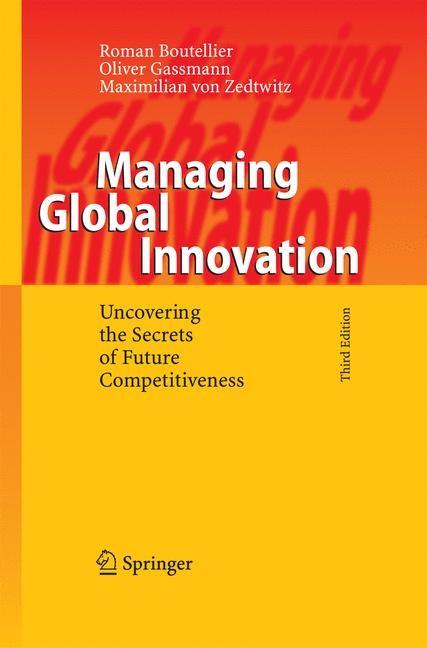 Managing Global Innovation | Boutellier / Gassmann / von Zedtwitz | 3rd ed. 2008, 2014 | Buch (Cover)