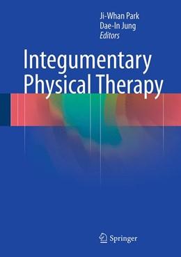 Abbildung von Park / Jung | Integumentary Physical Therapy | 1. Auflage | 2016 | beck-shop.de