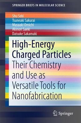 Abbildung von Seki / Sakurai   High-Energy Charged Particles   1. Auflage   2015   beck-shop.de