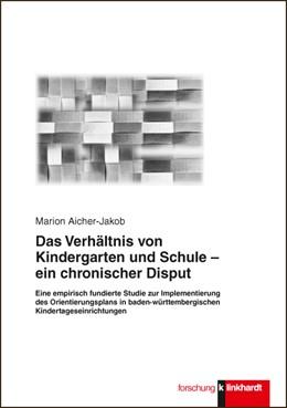 Abbildung von Aicher-Jakob   Das Verhältnis von Kindergarten und Schule - ein chronischer Disput   1. Auflage   2015   beck-shop.de