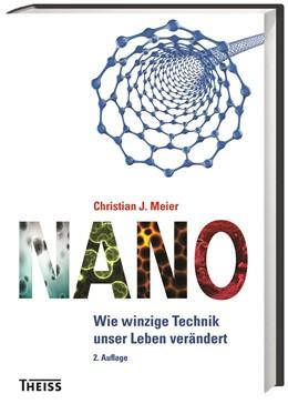 Abbildung von Meier | Nano | 2., aktualisierte Auflage | 2015 | Wie winzige Technik unser Lebe...