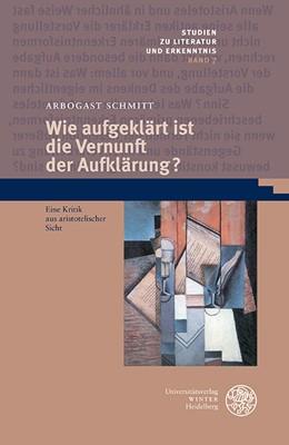 Abbildung von Schmitt   Wie aufgeklärt ist die Vernunft der Aufklärung?   2016   Eine Kritik aus aristotelische...   7