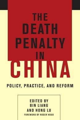 Abbildung von Liang / Lu | The Death Penalty in China | 2015 | Policy, Practice, and Reform