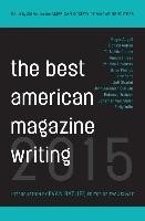 Abbildung von Holt / Editors | The Best American Magazine Writing 2015 | 2015