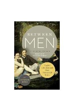 Abbildung von Sedgwick | Between Men | Thirtieth anniversary edition | 2015 | English Literature and Male Ho...