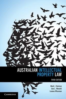 Abbildung von Davison / Monotti / Wiseman | Australian Intellectual Property Law | 2015