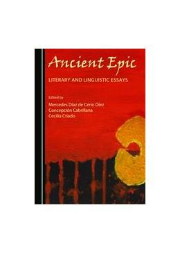 Abbildung von Díez / Cabrillana / Criado | Ancient Epic | 2015 | Literary and Linguistic Essays