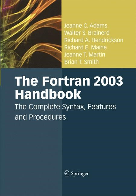 The Fortran 2003 Handbook | Adams / Brainerd / Hendrickson | 2009, 2014 | Buch (Cover)