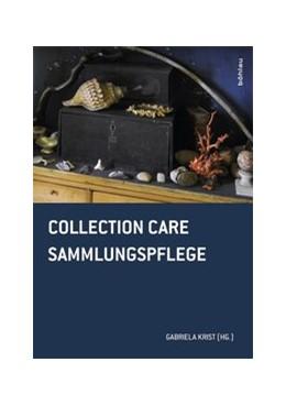 Abbildung von Krist   Collection Care / Sammlungspflege   1. Auflage   2015   beck-shop.de