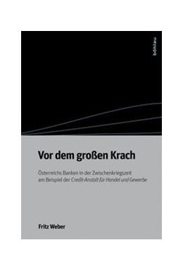 Abbildung von Weber | Vor dem großen Krach | 1. Auflage | 2015 | beck-shop.de