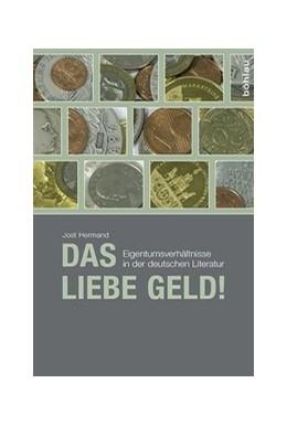 Abbildung von Hermand | Das liebe Geld! | 1. Auflage | 2015 | beck-shop.de