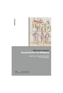 Abbildung von Svec Goetschi   Klosterflucht und Bittgang   2015   Apostasie und monastische Mobi...   7