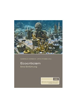 Abbildung von Dürbeck / Stobbe | Ecocriticism | 1. Auflage | 2015 | beck-shop.de