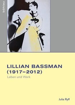 Abbildung von Ryff | Lillian Bassman (1917–2012) | 1. Auflage | 2016 | beck-shop.de
