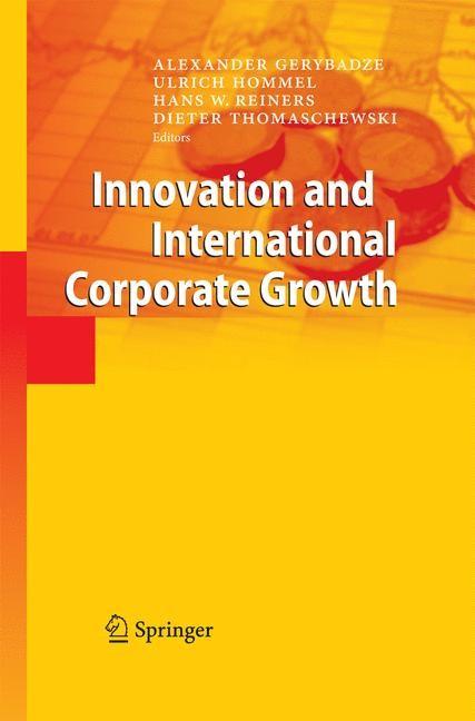 Abbildung von Gerybadze / Hommel / Reiners / Thomaschewski | Innovation and International Corporate Growth | 2010 | 2014