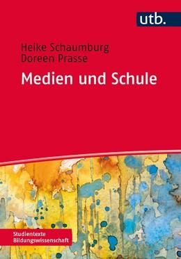 Abbildung von Schaumburg / Prasse | Medien und Schule | 2018 | 4447