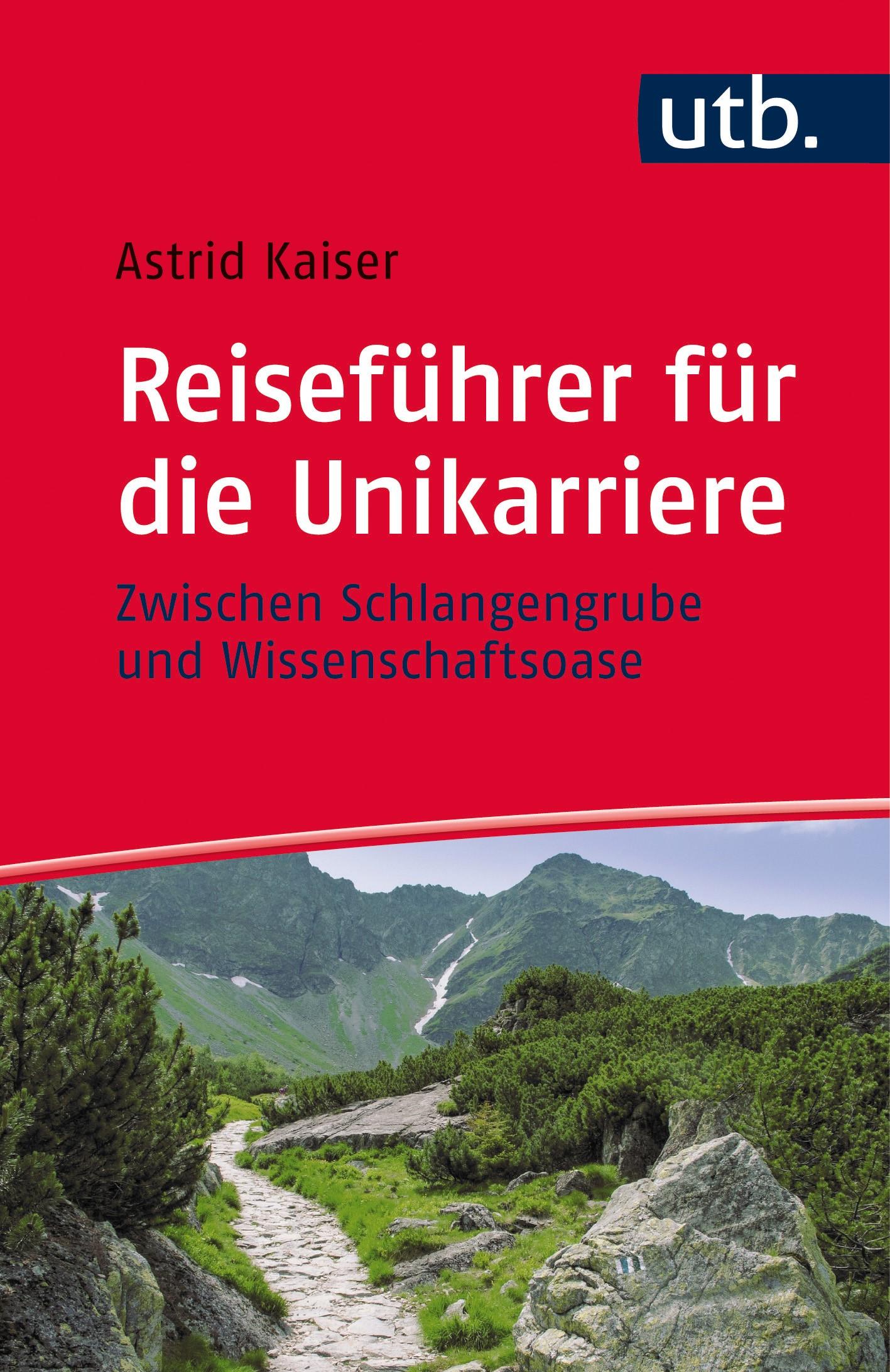 Reiseführer für die Unikarriere | Kaiser, 2015 | Buch (Cover)