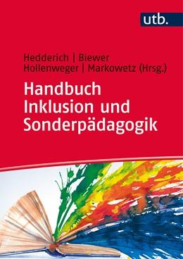 Abbildung von Hedderich / Biewer | Handbuch Inklusion und Sonderpädagogik | 1. Auflage | 2015 | beck-shop.de