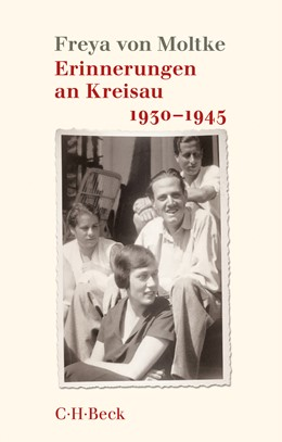 Abbildung von v. Moltke, Freya | Erinnerungen an Kreisau 1930-1945 | 3. Auflage | 2016 | 1562 | beck-shop.de