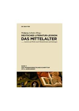 Abbildung von Achnitz | Deutsches Literatur-Lexikon. Das Mittelalter - Das wissensvermittelnde Schrifttum im 15. Jahrhundert | 2015 | Band 7