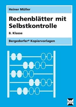 Abbildung von Müller | Rechenblätter mit Selbstkontrolle | 2006 | 8. Schuljahr