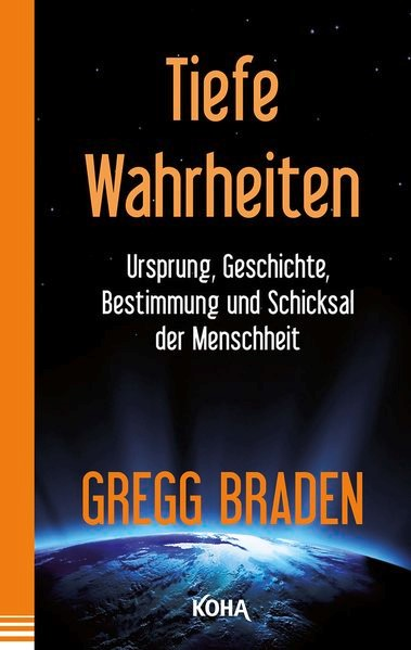 Tiefe Wahrheiten | Braden, 2015 | Buch (Cover)