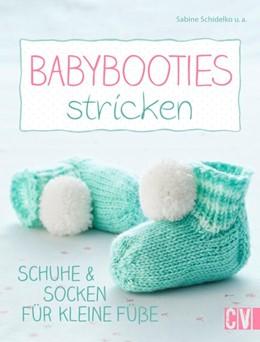 Abbildung von Schidelko | Babybooties stricken | 2015 | Schuhe & Socken für kleine Füß...