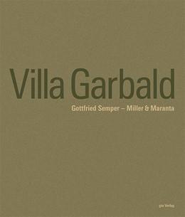 Abbildung von Hildebrand | Villa Garbaldi Gottfried Semper - Miller & Maranta | 2., überarbeitete, erweiterte und aktualisierte Auflage | 2015