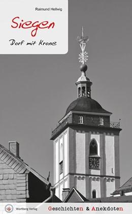 Abbildung von Hellwig | Siegen - Geschichten und Anekdoten | 1. Auflage | 2015 | beck-shop.de