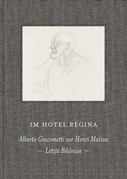 Abbildung von Di Crescenzo | Im Hotel Régina | 2015 | Alberto Giacometti vor Henri M...