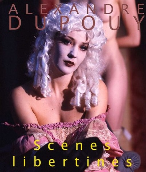Scènes libertines   Dupouy, 2003   Buch (Cover)