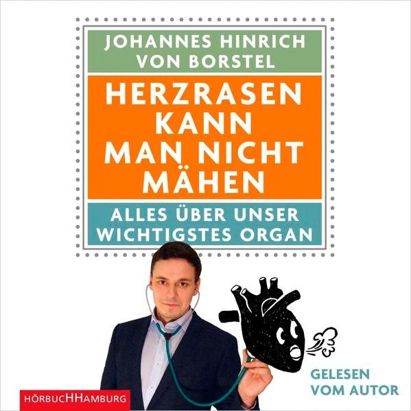 Herzrasen kann man nicht mähen   Borstel   2. Auflage, 2015 (Cover)