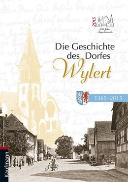 Abbildung von Hurst / Kern   Die Geschichte des Dorfes Wylert   1. Auflage   2015   beck-shop.de