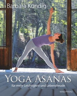 Abbildung von Kündig | Yoga Asanas | 1. Auflage | 2015 | beck-shop.de