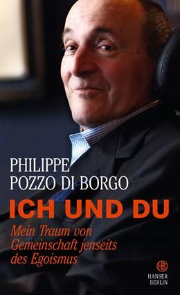 Abbildung von Pozzo di Borgo | Ich und Du | 2015 | Mein Traum von Gemeinschaft je...