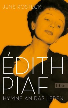 Abbildung von Rosteck | Édith Piaf | 1. Auflage | 2015 | beck-shop.de