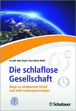 Abbildung von Weeß | Die schlaflose Gesellschaft | 1. Auflage | 2016 | beck-shop.de