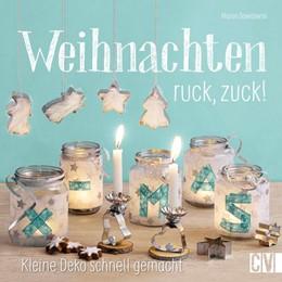 Abbildung von Dawidowski | Weihnachten ruck, zuck! | 1. Auflage | 2015 | beck-shop.de