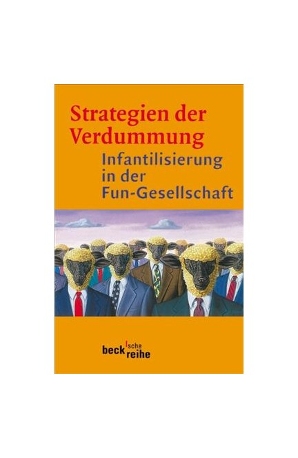 Cover: , Strategien der Verdummung