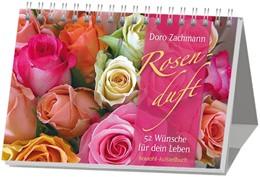 Abbildung von Zachmann | Rosenduft | 2014 | 52 Wünsche für dein Leben