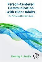 Abbildung von Storlie | Person-Centered Communication with Older Adults | 2015