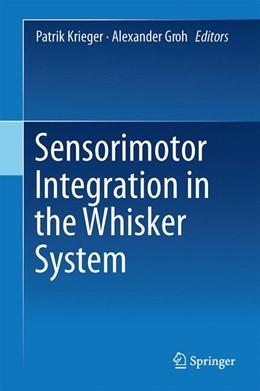 Abbildung von Krieger / Groh | Sensorimotor Integration in the Whisker System | 1. Auflage | 2015 | beck-shop.de