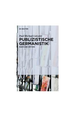 Abbildung von Lützeler   Publizistische Germanistik   1. Auflage   2015   beck-shop.de