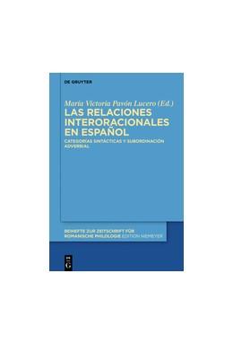 Abbildung von Pavón Lucero | Las relaciones interoracionales en español | 1. Auflage | 2016 | beck-shop.de